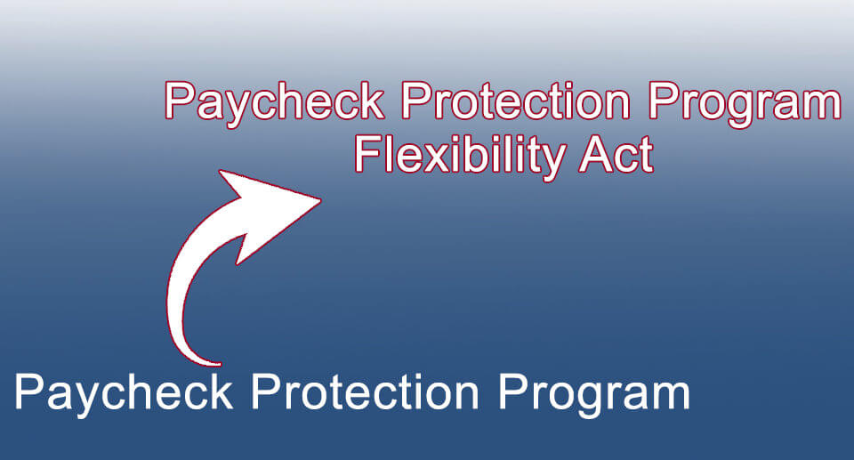 Paycheck Protection Program Flexibility Act & Nonprofits