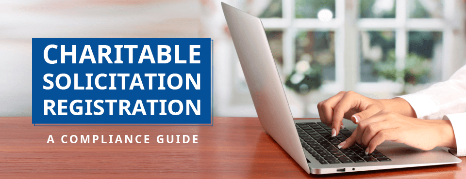 Explore this guide to learn all about charitable solicitation so your nonprofit can remain compliant.