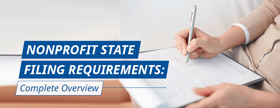 This complete guide dives into common nonprofit state filing requirements.